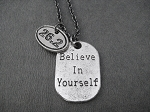 BELIEVE IN YOURSELF Marathon Necklace - Pewter 26.2 Oval Charm plus Pewter Dog Tag Style pendant priced with Gunmetal Chain