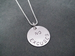 STERLING SILVER NO EXCUSES Necklace - Sterling Silver pendant Sterling or Leather and Sterling Silver Chain