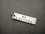 NO EXCUSES Rectangle - Hand Hammered Nickel Silver Pendant with Gunmetal Jump Ring