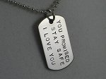 DOG TAG Hand Stamped with the PHRASE of your choice - Many to Choose from! -  Aluminum Dog Tag on Stainless Steel Ball Chain