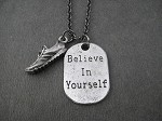 BELIEVE IN YOURSELF Running Shoe Necklace - Pewter Running Shoe plus Pewter Dog Tag Style pendant priced with Gunmetal Chain