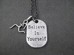 BELIEVE IN YOURSELF Running Girl Necklace - Sterling Silver Running Girl plus Pewter Dog Tag Style pendant priced with Gunmetal Chain