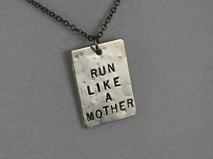 RUN LIKE A MOTHER Necklace - Nickel pendants priced with Gunmetal chain