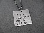 IT'S A MARATHON NOT A SPRINT Necklace - Nickel pendant priced with Gunmetal Chain