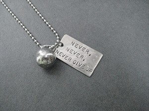 NEVER, NEVER, NEVER GIVE UP KETTLE BELL WORKOUT Necklace - Nickel Silver hand hammered pendant and Pewter charm priced with Stainless Steel Ball Chain