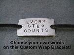CUSTOM  WRAP BRACELET- Design your own! - Add your own words or a special date!  Wrap will arrive with either a 5/8 x 1 inch or 3/4 x 1 inch pendant depending on how many words you choose!