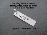 CUSTOM NAME,SCHOOL,YEAR or WORD Pendant - Sterling Silver RECTANGLE 1/4 x 1 inch Pendant - Up to 9 Characters